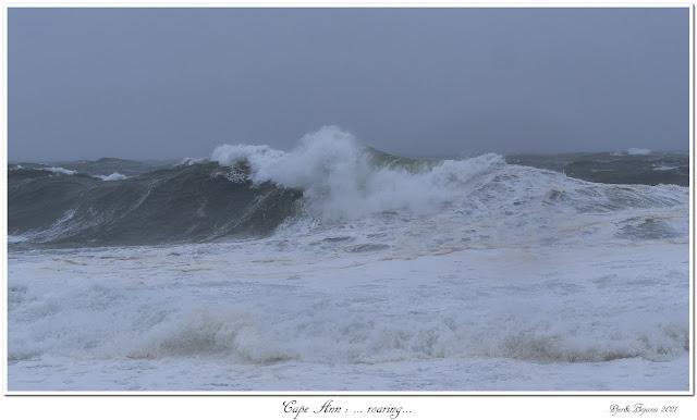 Cape Ann: ... roaring...