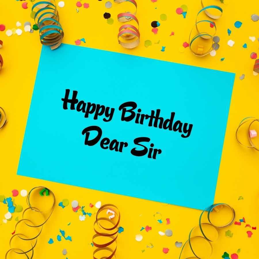 happy birthday to sir