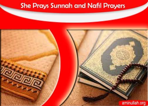 She Prays Sunnah and Nafil Prayers