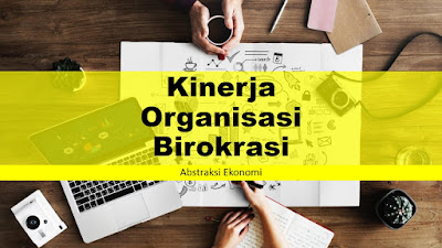Kinerja Organisasi Birokrasi