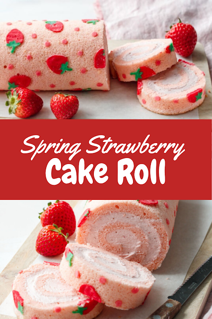 Spring Strawberry Cake Roll