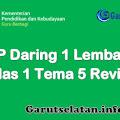 RPP Daring 1 Lembar Tematik Kelas 1 Tema 5 Semester 2 Revisi 2021
