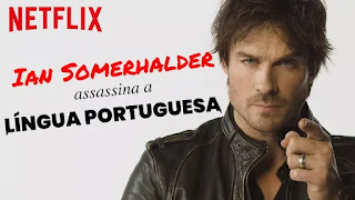 Ian Somerhalder lê tweets em português, ator de Apocalipse V  da Netflix Brasil
