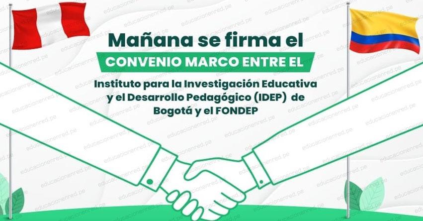 FONDEP y el Instituto para la Investigación Educativa y el Desarrollo Pedagógico de Bogotá firman convenio - www.fondep.gob.pe