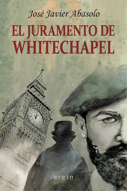 juramento-whitechapel-destripador-ripper-jose-javier-abasolo-erein