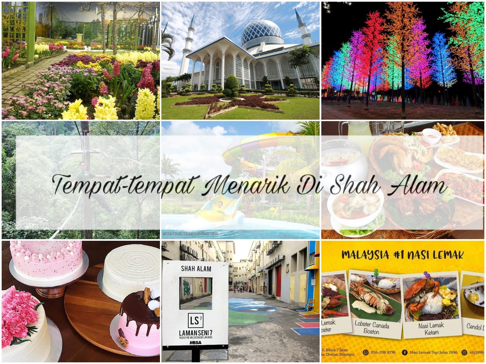 Tempat-tempat Menarik Di Shah Alam Yang Wajib Di Kunjungi