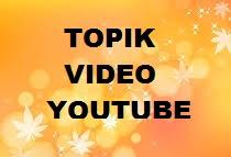 Topik Video yang Banyak Dicari Orang