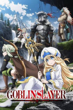 Goblin Slayer , ゴブリンスレイヤー , Anime , HD , 720p , 2018 , Action, Adventure, Fantasy
