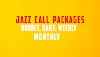 Jazz Call Packages Hourly, Daily, Weekly And Monthly