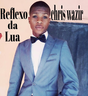 Chriss Wazir - Reflexo da Lua (Prod. Família Records) 2019 | Download Mp3