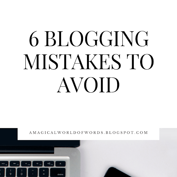 6 Blogging Mistakes To Avoid