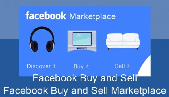 Facebook Buy and Sell – Facebook Buy and Sell Marketplace