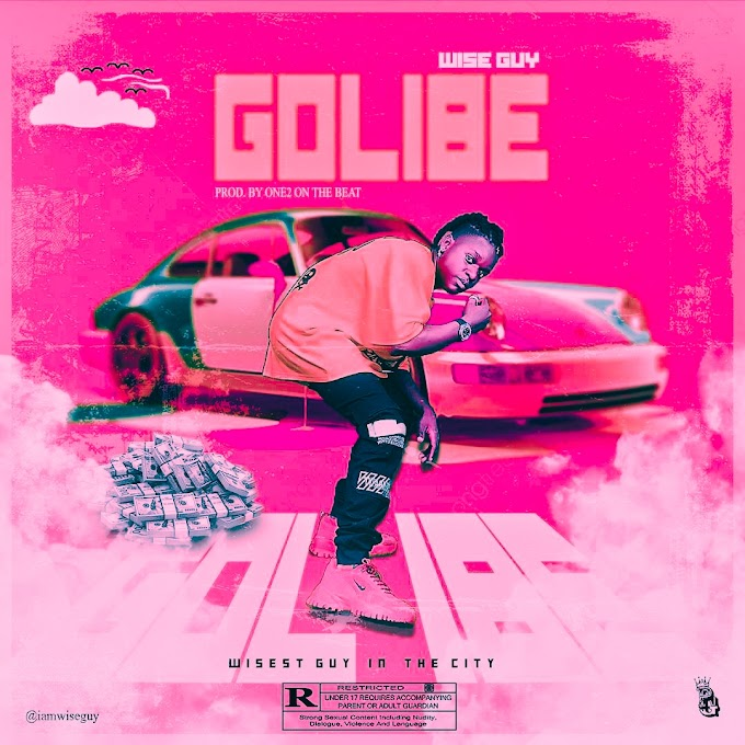 [Music] Wise Guy - Golibe.mp3