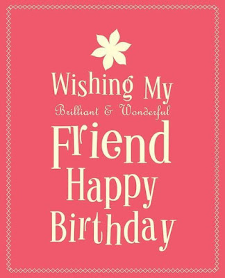 Birthday Wishes for a Friends