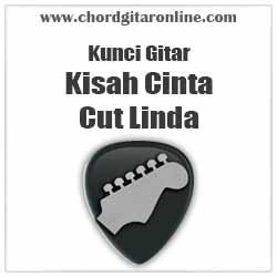 Chord Cut Linda Kisah Cinta