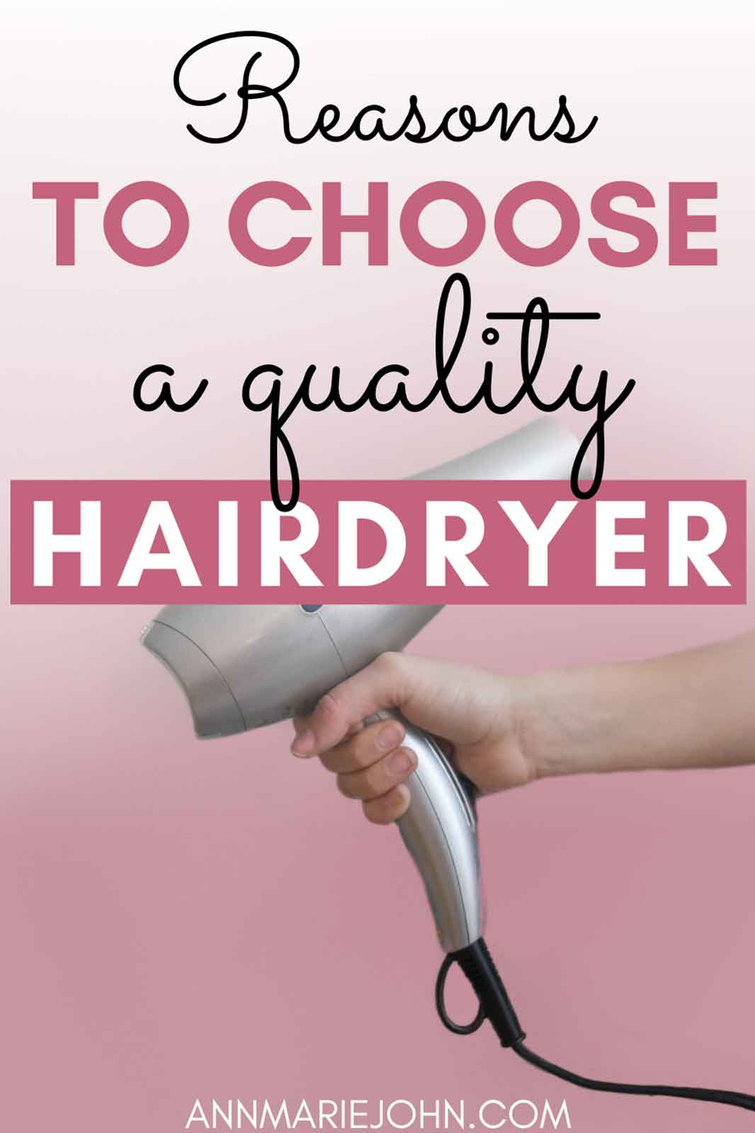 Reasons to Choose a Quality Hair Dryer that Will Last You Longer