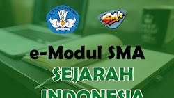 E-Modul Sejarah Indonesia SMA Tahun Ajaran 2021-2022