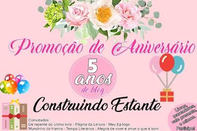 SORTEIO #29 - ANIVERSÁRIO BLOG CONSTRUINDO ESTANTE