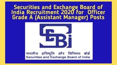 SEBI Recruitment 2020 Notification