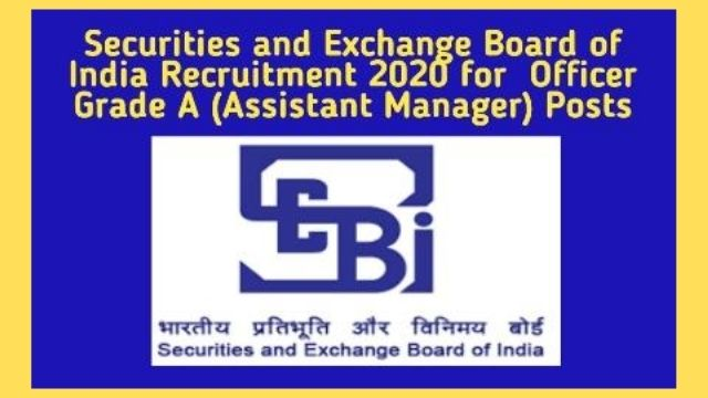 SEBI Recruitment 2020 Notification Out for 147 Officer Grade A (Assistant Manager) Posts