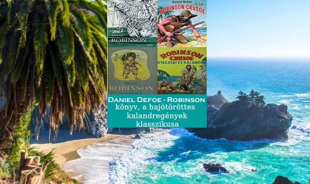 Robinson könyv, a hajótöröttes kalandregények klasszikusa