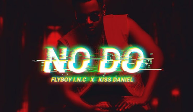 Kiss Daniel - No Do (Afro Pop) 2018