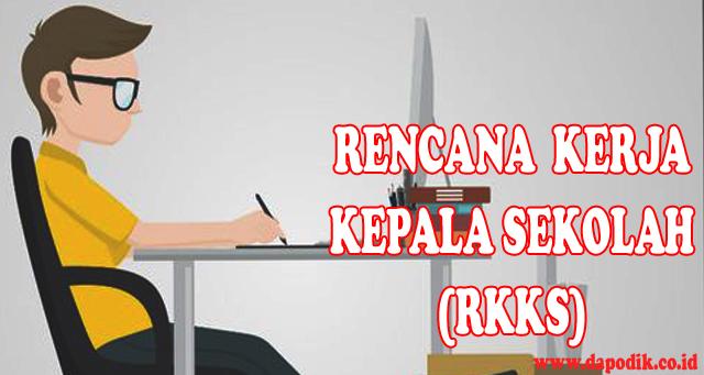 Contoh Program/Rencana  Kerja Kepala Sekolah (RKKS) SMA/ SMK Negeri