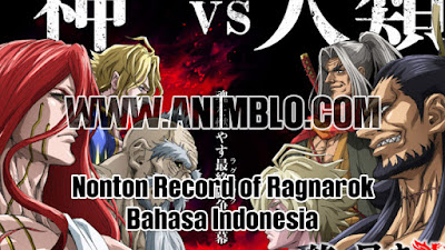 Nonton Record of Ragnarok Bahasa Indonesia