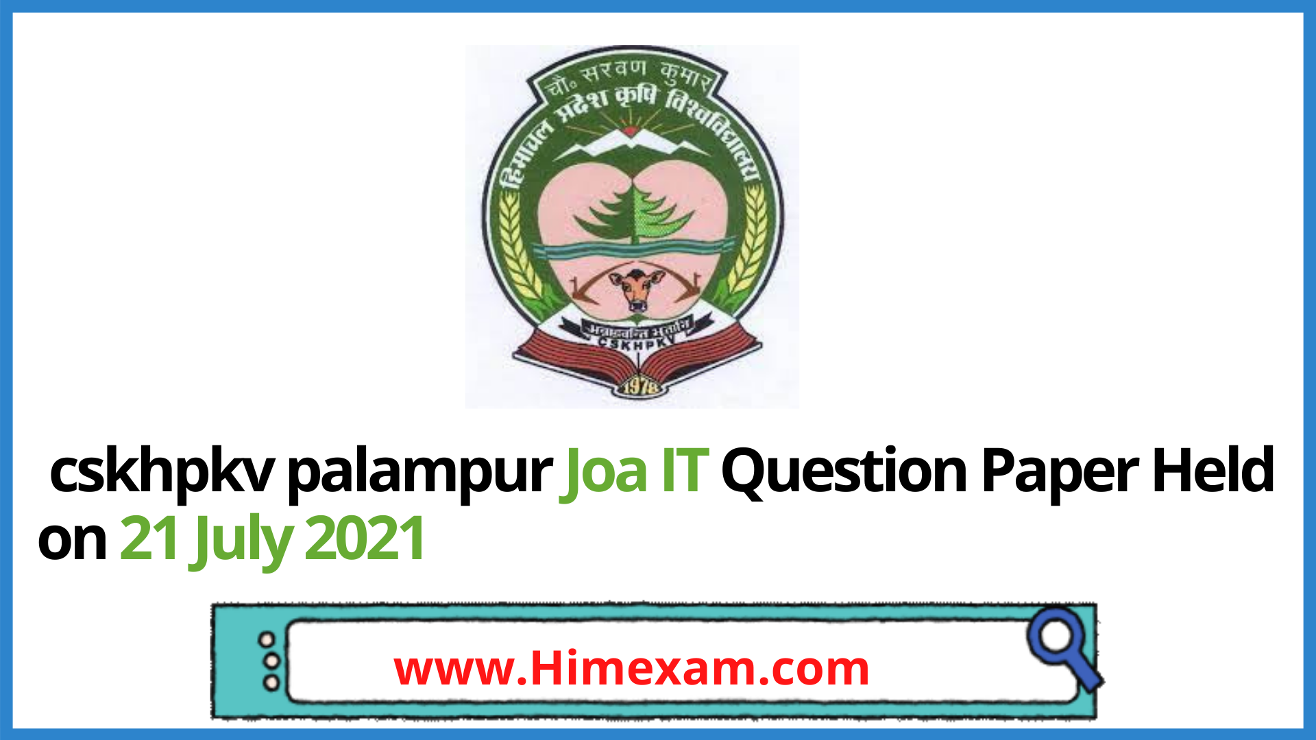 cskhpkv palampur Joa IT Question Paper Held on 21 July 2021