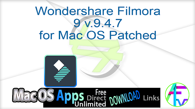 Wondershare Filmora 9 v.9.4.7 for Mac OS Patched