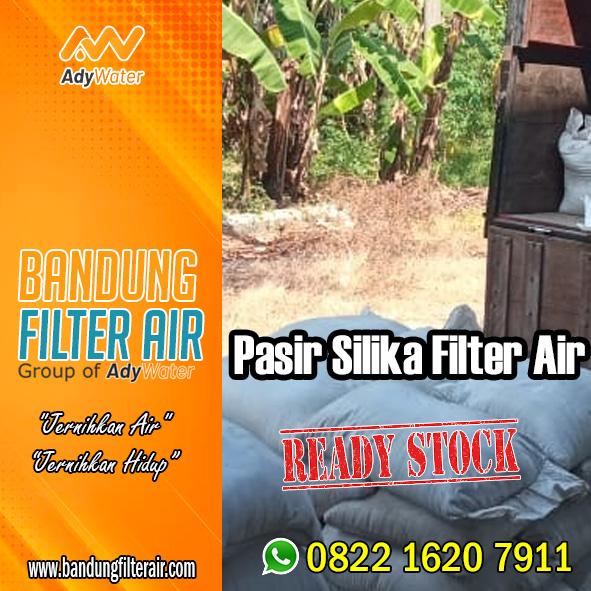 Pasir Silika Filter | Harga Pasir Silika Kasar | Distributor Pasir Silika Jakarta | untuk Filter Air | Ady Water | Kopo | Siap Kirim Ke Sarijadi Kota Bandung