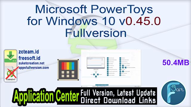 Microsoft PowerToys for Windows 10 v0.45.0 Fullversion