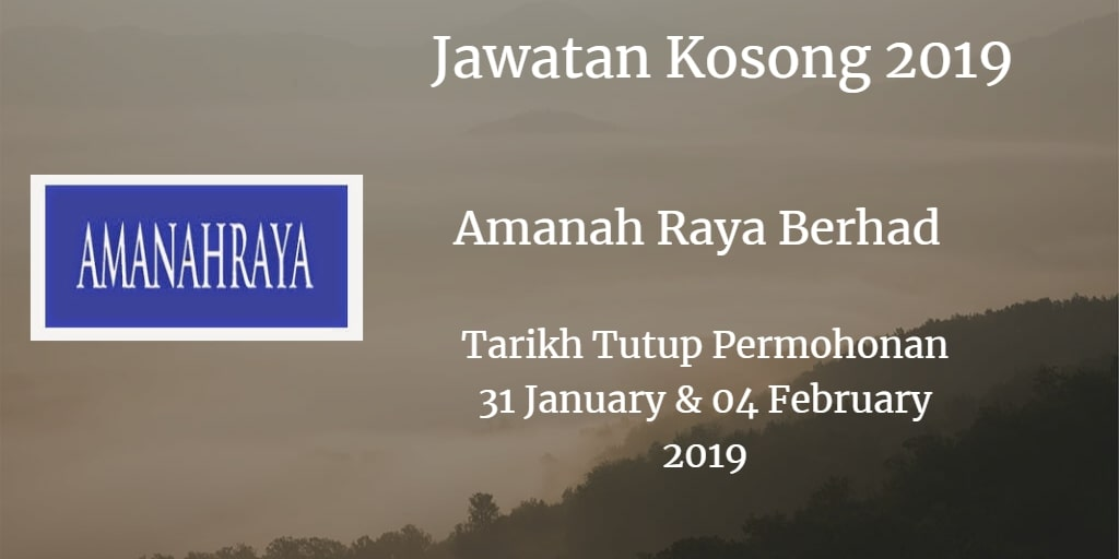 Jawatan Kosong Amanah Raya Berhad 31 January & 04 February 2019