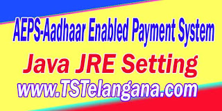 AEPS-Aadhaar Enabled Payment System Java JRE Setting
