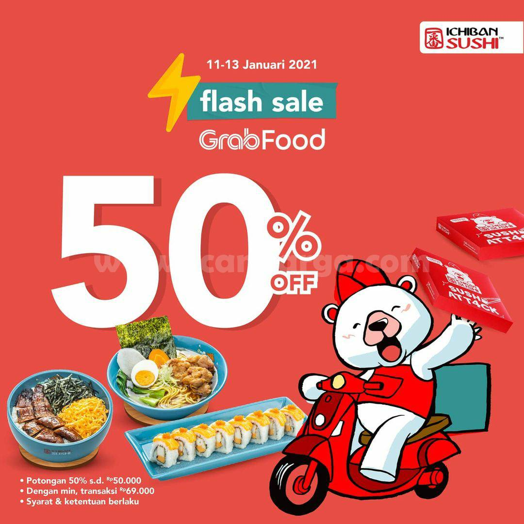 Ichiban Sushi Promo Flash Sale Diskon 50% khusus pemesanan via Grabfood