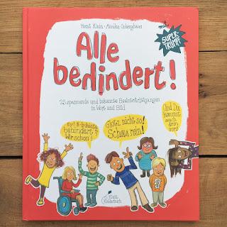 """Rezension auf Kinderbuchblog Familienbücherei: """"Alle behindert!"""" von Horst Klein und Monika Osberghaus,  erschienen im Klett Kinderbuch Verlag"""