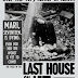 Reseña: The Last House on the Left 1972 (SIN SPOILERS) ▶Horror Hazard◀
