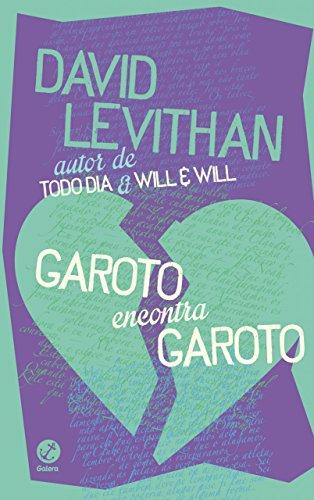Garoto encontra garoto David Levithan
