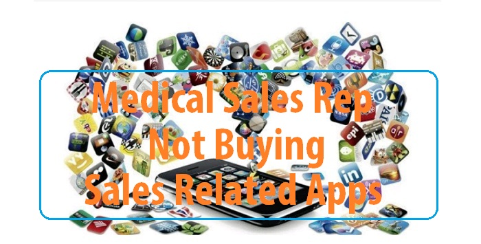 Medical sales rep not buying sales related apps