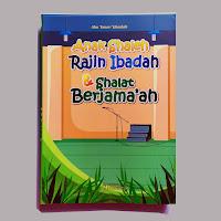 Buku Anak Shaleh Rajin Ibadah & Shalat Berjamaah