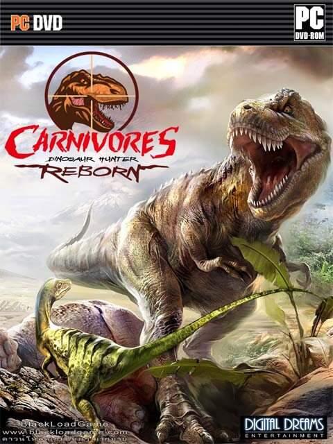 تحميل لعبة Carnivores Dinosaur Hunter Reborn مضغوطة برابط واحد مباشر كاملة مجانا