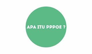Apa Pengertian PPPoE