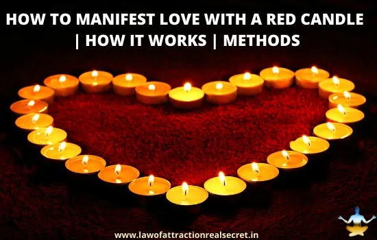 manifest love with a red candle