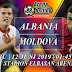 PREDIKSI PERTANDINGAN ALBANIA VS MOLDOVA 12 JUNI 2019