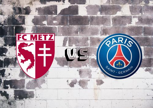 Metz vs PSG  Resumen & Partido Completo