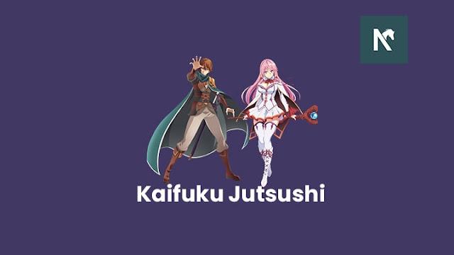 Nonton anime Kaifuku Jutsushi no Yarinaoshi sub indo