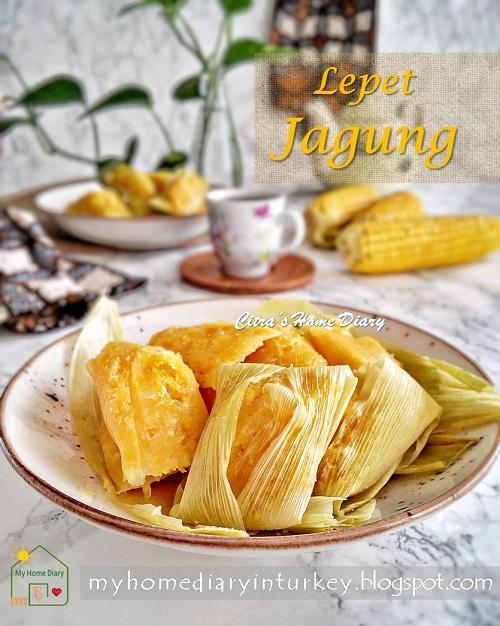 Resep Lepet Jagung : resep, lepet, jagung, Citra's, Diary:, Lepet, Jagung, (Pudak, Jagung), Indonesian, Traditional, Snack:, Steamed, Sweet