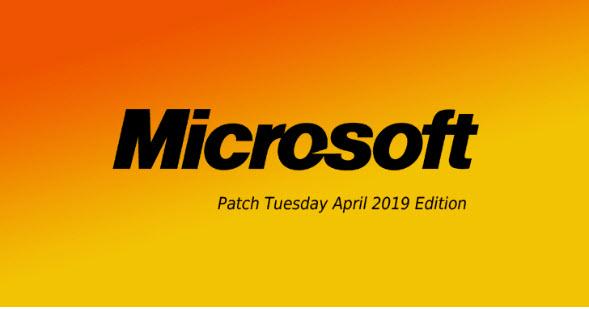 Microsoft phát hành bản cập nhật bảo mật tháng 4/2019 - vá hai lỗ hổng đang bị tấn công - CyberSec365.org