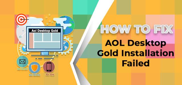 AOL Desktop Gold Installation Failed How to Fix