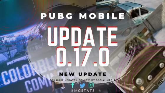PUBG Mobile 0.17 Update